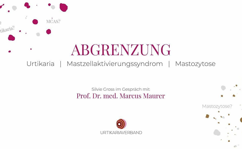 Urtikaria - Mastzellaktivierungsyndrom - Mastozytose